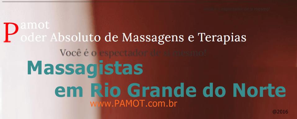 Massagistas em Rio Grande do Norte
