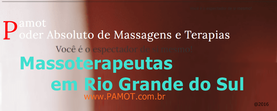 Massoterapeutas em Rio Grande do Sul